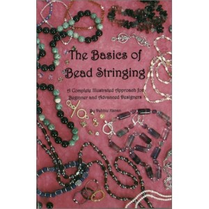 BASICS OF BEAD STRINGING By Debbie Kanan
