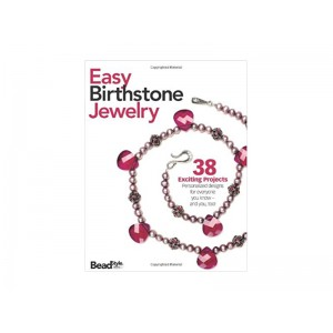 Easy Birthstone Jewelry - 38 Exciting Projects