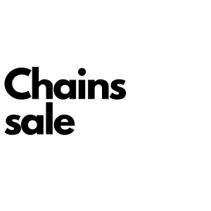 CHAINS SALE