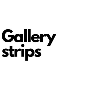 GALLERY STRIPS